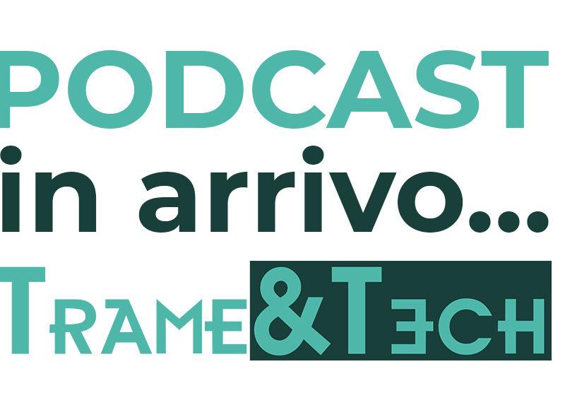 Podcast in arrivo…
