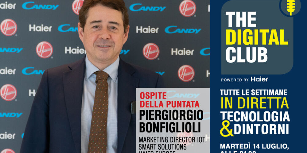 Piergiorgio Bonfiglioli ospite di The Digital Club powered by Haier