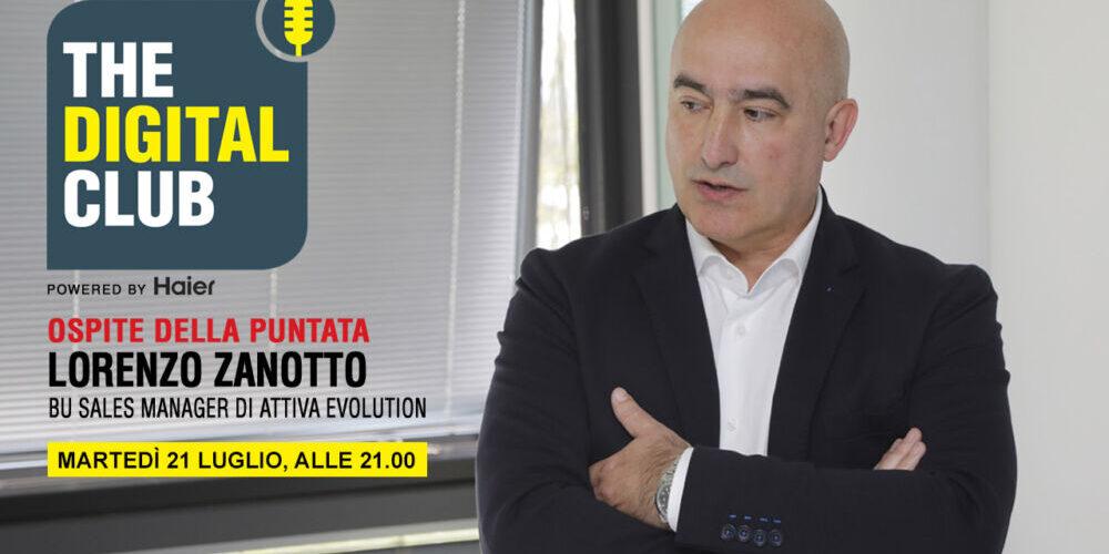 Lorenzo Zanotto (Attiva Evolution)  ospite di The Digital Club powered by Haier