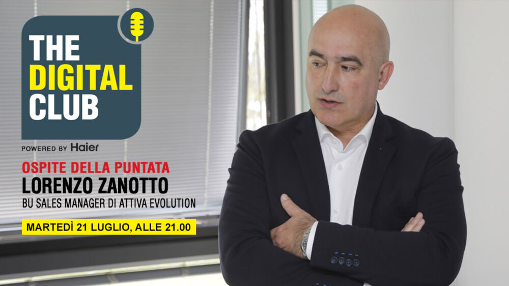 Lorenzo Zanotto (Attiva Evolution)  ospite di The Digital Club powered by Haier