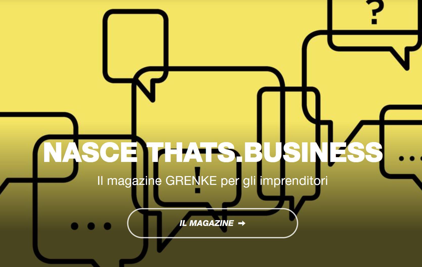 Il nuovo magazine digitale che parla alle imprese: nasce thats.business